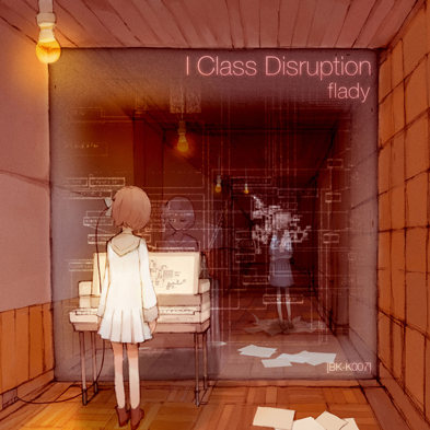 [BK-K_007]ClassDisruption_main1